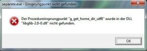 """""""Der Prozedureinsprungpunkt g_get_home_dir_utf8 wurde in der DLL libglib-2.0-0.dll nicht gefunden"""". Wenn diese Fehlermeldung erscheint, müssen wir dem Plugin Seperate Plus eine eigene libglib-DLL hinzufügen."""
